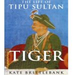 The life of Tipu Sultan in light of the wider historical and cultural context