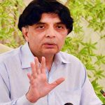 Don't fight with judiciary, army, Nisar tells PML-N