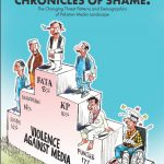 Chronicles of shame: the changing threat patterns and demographics of pakistan media landscape