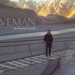 3 Reasons why Ammar Farooki's 'Caveman' should be on your playlist