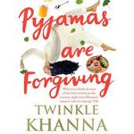 'Pyjamas are Forgiving' will satisfy your witty taste buds