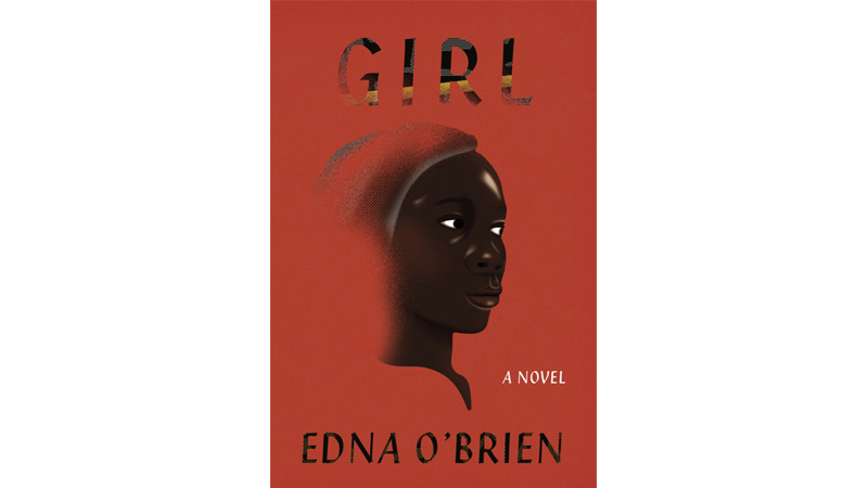 Girl by Edna O'Brien is a masterclass of storytelling