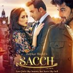 First poster of film 'Sacch' launched with the announcement of its theatrical trailer's release