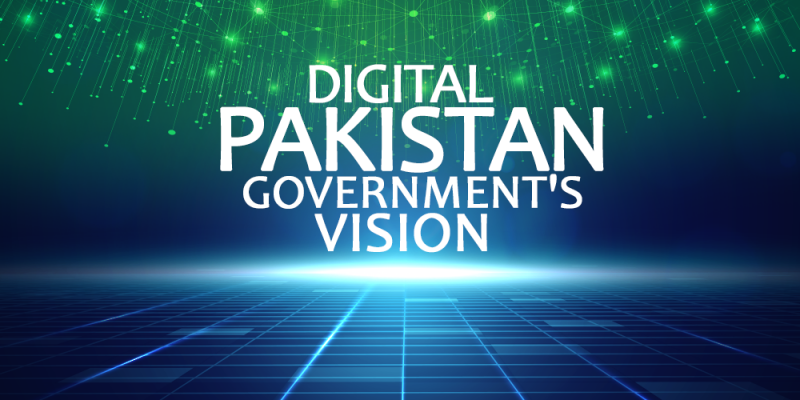 Digital Pakistan Vision and Challenges