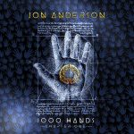 Jon Anderson's message of love imbues '1000 Hands'