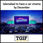 Islamabad to have a car cinema next month