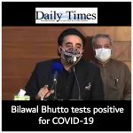 Bilawal Bhutto Zardari tests positive for coronavirus